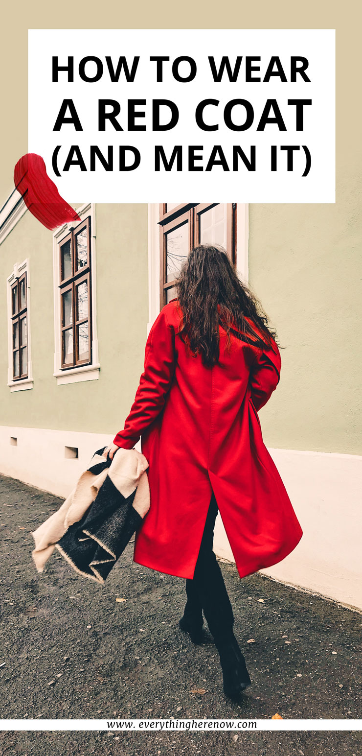 Red Coat Outfit | How To Wear A Red Coat (And Mean It)