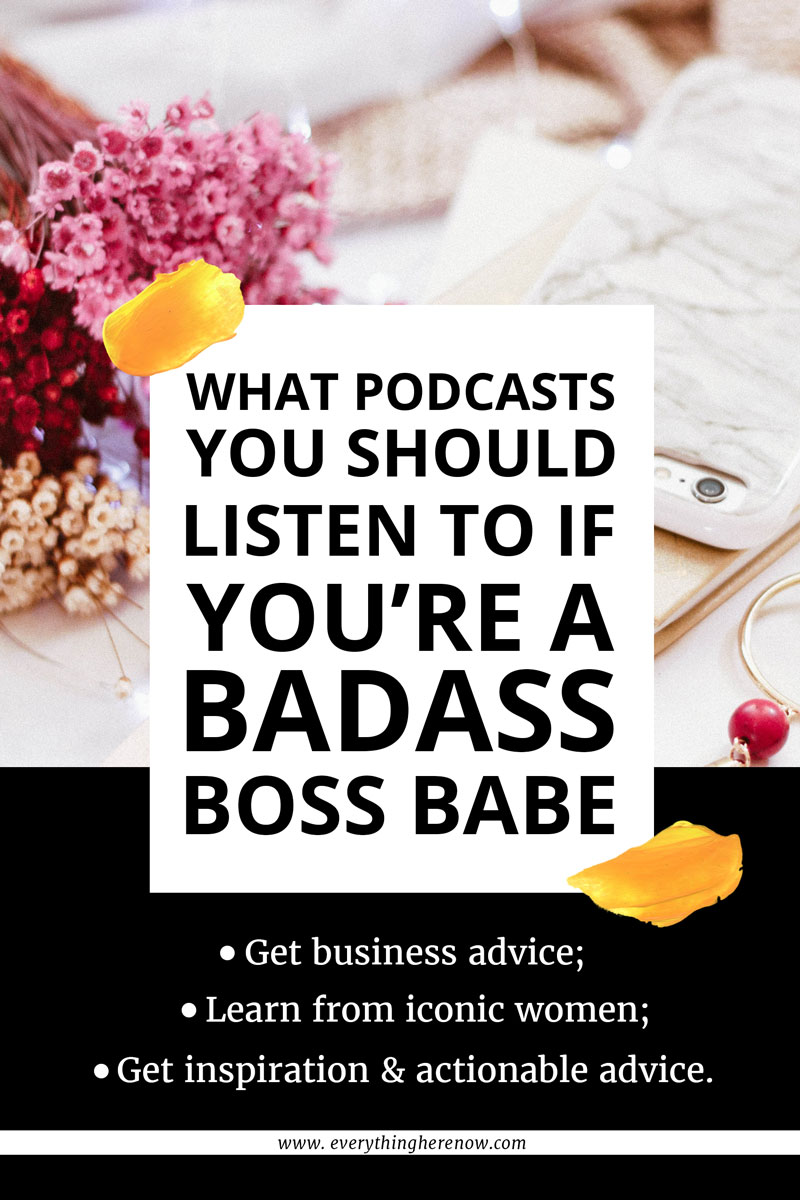 Best Podcasts For Women 2019 #podcast #inspiration #bossbabe #bosslady www.everythingherenow.com