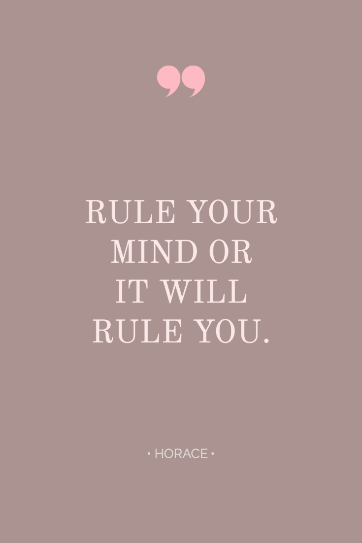 ~ Quotes About Strength In Hard Times ~ Inspiring quote from Horace: Rule your mind or it will rule you. #quotes #inspiration #bossbabe #inspiringwords www.everythingherenow.com