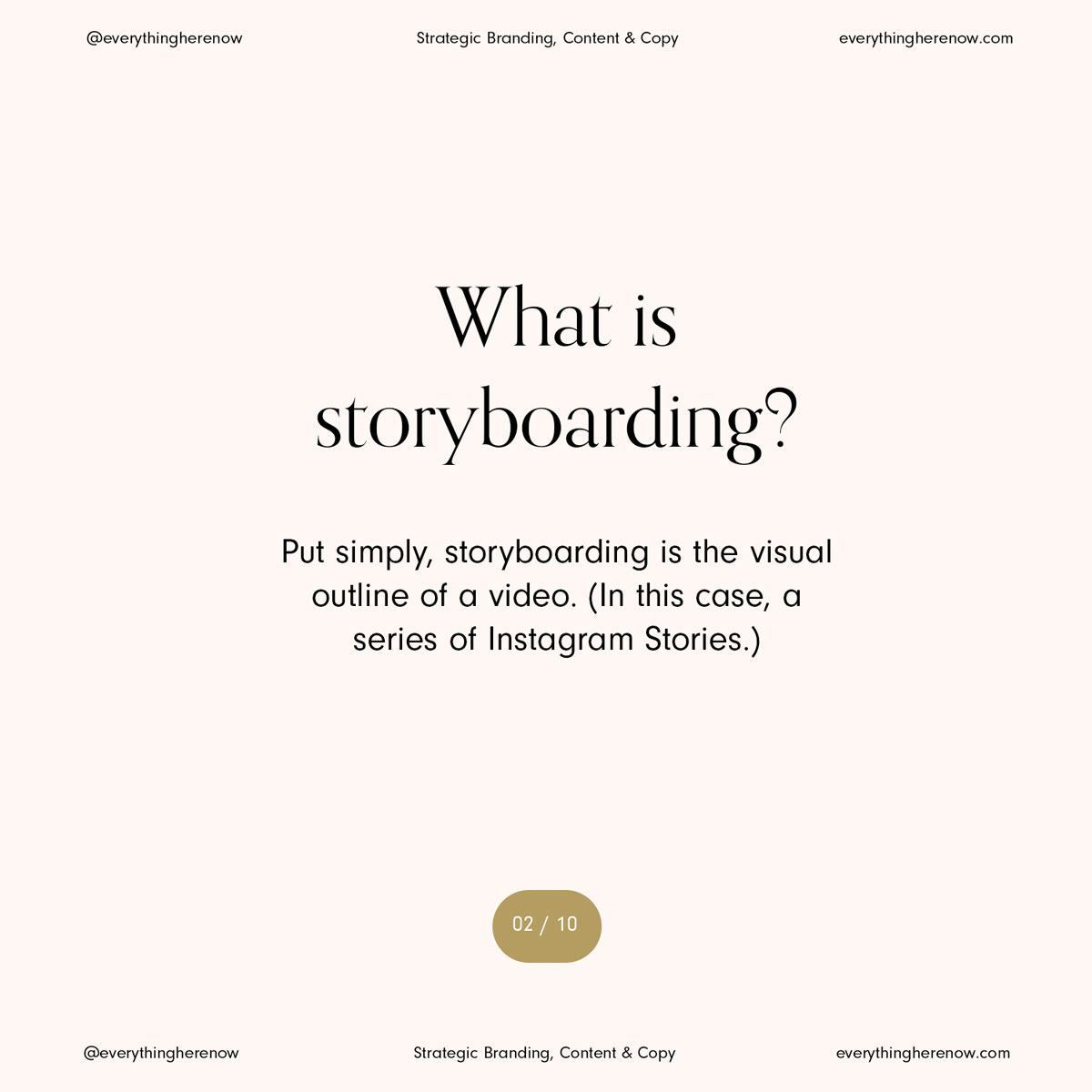 storyboarding-for-instagram-stories-what-it-is-and-when-to-use-it-by-everything-here-now-2