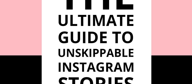 THE ULTIMATE GUIDE TO UNSKIPPABLE INSTAGRAM STORIES 2020   Read at www.everythingherenow.com #instagram #instagramtips #instagramapps #instagramtheme #instagramstories #instagramstoriesideas #contentcreator